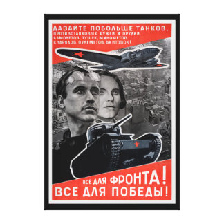 All For Victory! Soviet Propaganda Stretched Canvas Prints