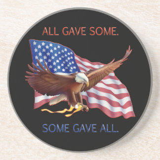ALL GAVE SOME. SOME GAVE ALL. COASTER