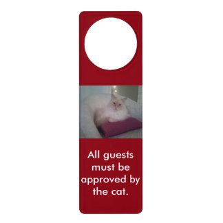 All Guests Must Be Approved By The Cat Door Knob Hanger