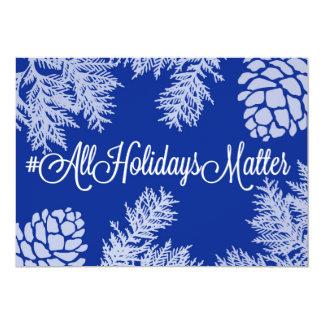 #All Holidays Matter Card