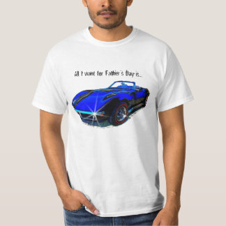 All I want for Father's Day is... T-Shirt