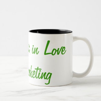 All is Fair in Love and Marketing Two-Tone Coffee Mug
