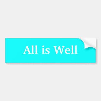 All is Well bumper sticker