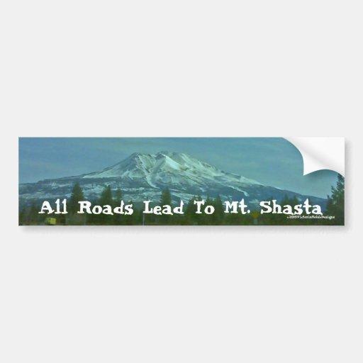 """All Roads Lead To Mt. Shasta"" Bumper Sticker"