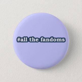 All The Fandoms 6 Cm Round Badge