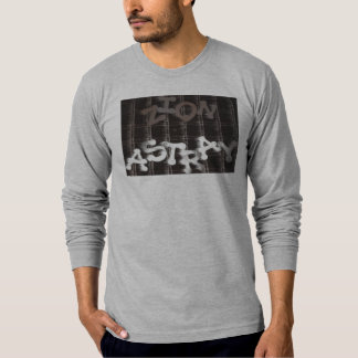 All The Way - Customized T-Shirt