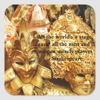 All the world's a stage Shakespeare quote Square Sticker
