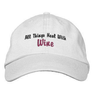 All Things Heal W/ Wine (inspired by Wine Goddess) Embroidered Hats