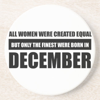 All women were created equal December designs Coaster