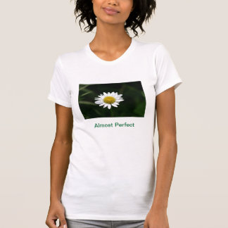 Almost Perfect Flower Photo Ladies T Shirt