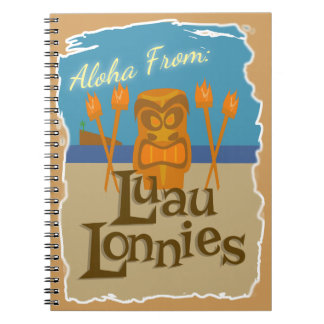 Aloha from Luau Lonnies Spiral Notebook