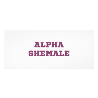 Alpha Shemale Customised Rack Card