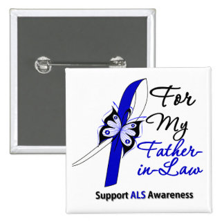 ALS Support For My Father-in-Law 15 Cm Square Badge