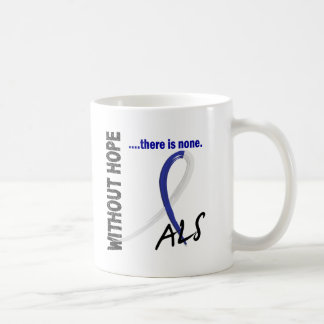 ALS Without Hope 1 Mugs