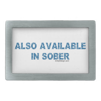 Also Available in Sober Humor Rectangular Belt Buckle