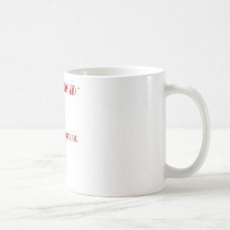 ALWAYS DRINK FROM HERE! ^......not the opposite... Basic White Mug