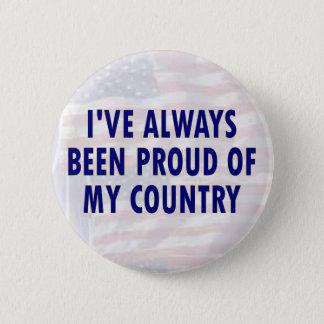 Always Proud 6 Cm Round Badge