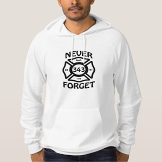 Always remember the 11th of September and the 343 Hoodie