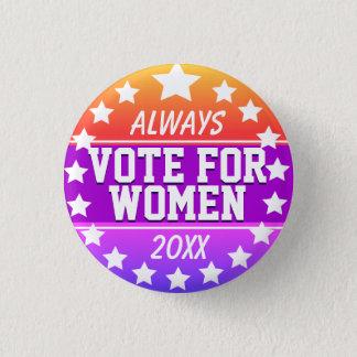Always Vote for Women 3 Cm Round Badge