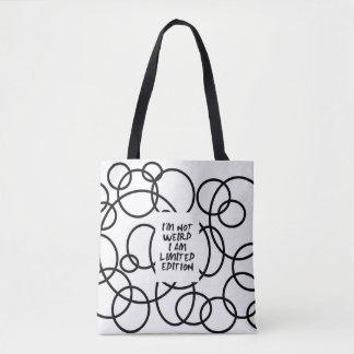 am not weird !! CASUAL & FASHION Tote Bag