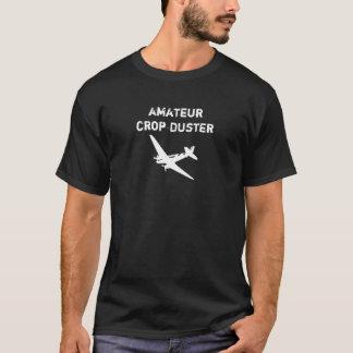 Amateur Crop Duster T-Shirt