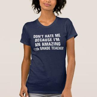 Amazing 11th grade teacher T-Shirt