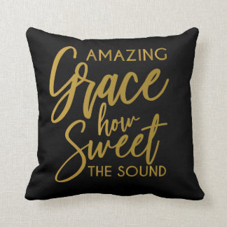 Amazing Grace How Sweet The Sound Spiritual pillow