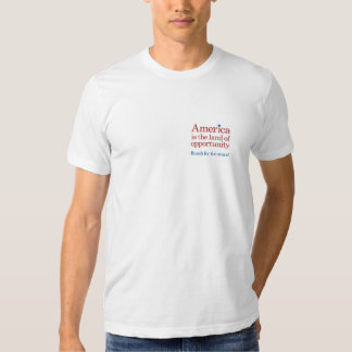 America. Land of opportunity. T-shirt