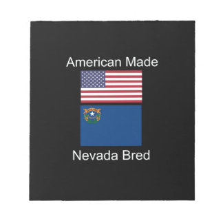 """American Born..Nevada Bred"" Flags and Patriotism Notepad"