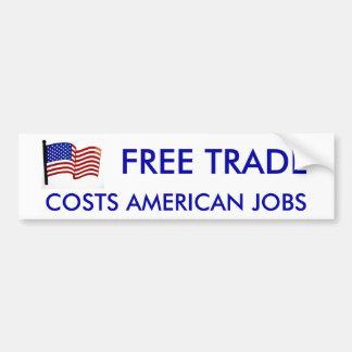 American-Flag-Wall-Art, FREE TRADE, COSTS AMERI... Car Bumper Sticker