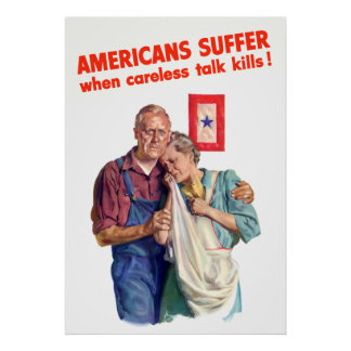 Americans Suffer When Careless Talk Kills Posters