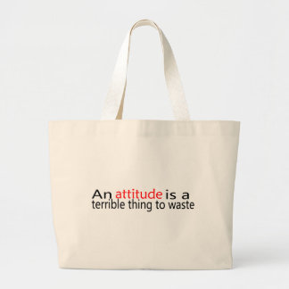 An Attitude Is A Terrible Thing To Waste Jumbo Tote Bag