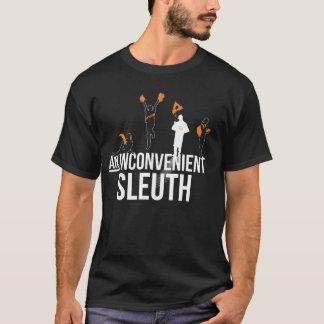 """""""An Inconvenient Show"""" Show Shirt"""