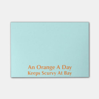 An Orange A Day Keeps Scurvy At Bay Post-it Notes
