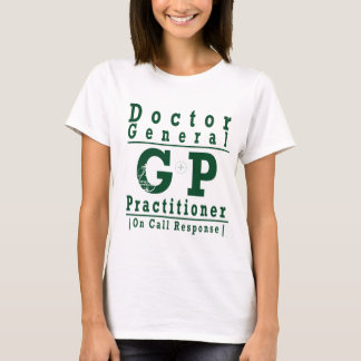 An Original Product | GP | On Call Response | MEDI T-Shirt