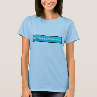 ANAESTHESIA T-SHIRT