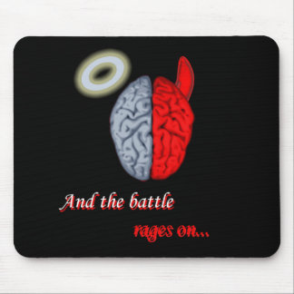 And the Battle Rages On (Good vs Evil) Mousepad