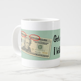 Andrew Jackson I killed the banks Large Coffee Mug