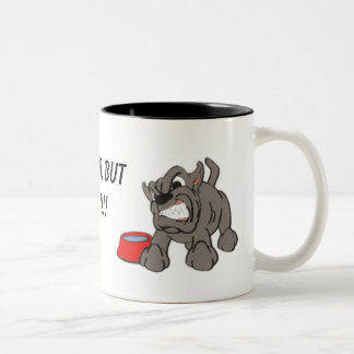 angry_dog, YOU CAN WATCH IT, BUT DON'T TOUCH IT!!! Two-Tone Mug