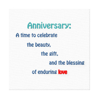 Anniversary Quote - Anniversary: A time to cele … Canvas Print