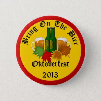 Annual Oktoberfest Bring on the Bier Button