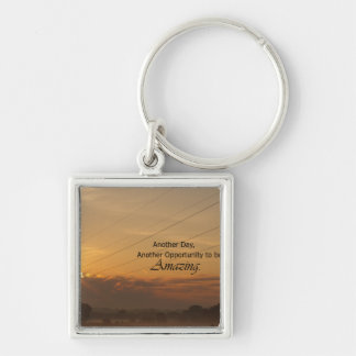 Another Day, Another Opportunity to be Amazing Silver-Colored Square Key Ring
