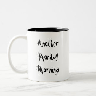 Another Monday Morning Gargoyle Two-Tone Coffee Mug