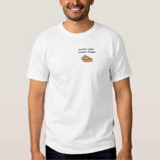 Another night another delight pumpkin pie tshirts