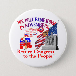 Anti ObamaCare – We WILL Remember In November 7.5 Cm Round Badge