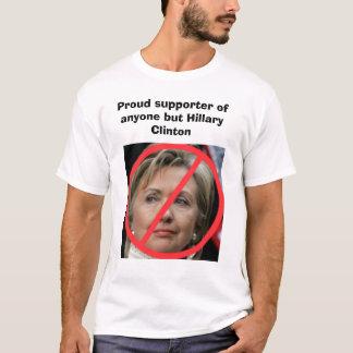 Anyone but Hillary Clinton T-Shirt
