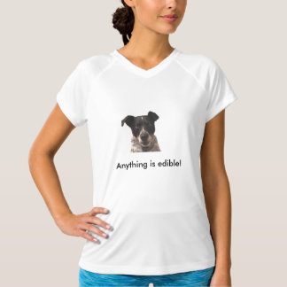 Anything is Edible Dog T-Shirt