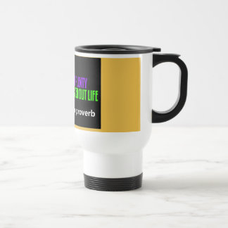 Apache Proverb Stainless Steel Travel Mug