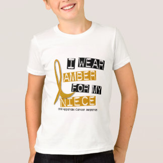 APPENDIX CANCER I Wear Amber For My Niece 37 T-Shirt