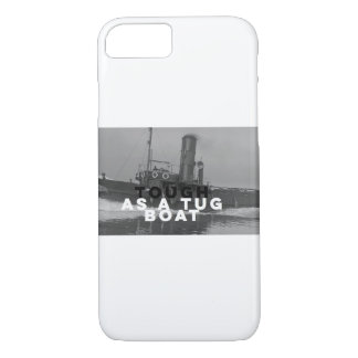 Apple iPhone 7 Basic Cover Tough As A Tugboat